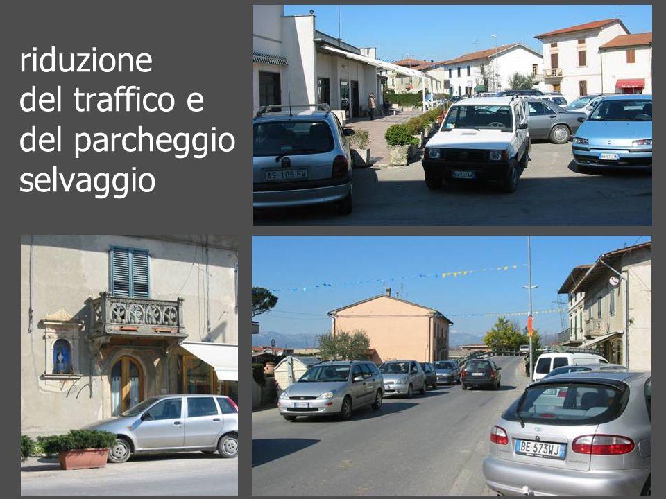 riduzione del traffico e del parcheggio selvaggio