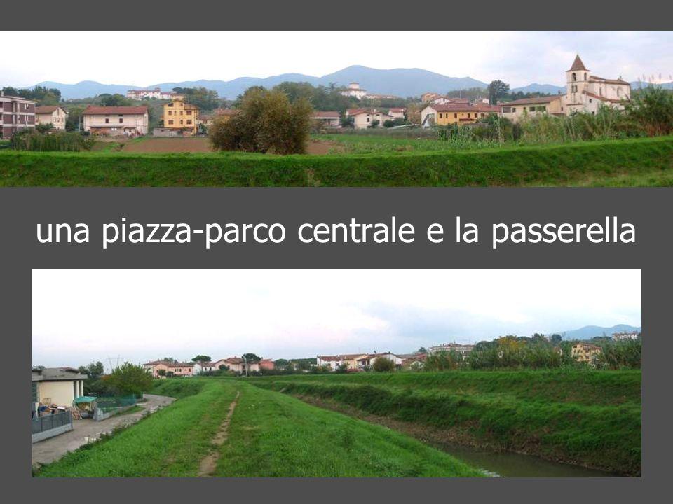 una piazza-parco centrale e la passerella