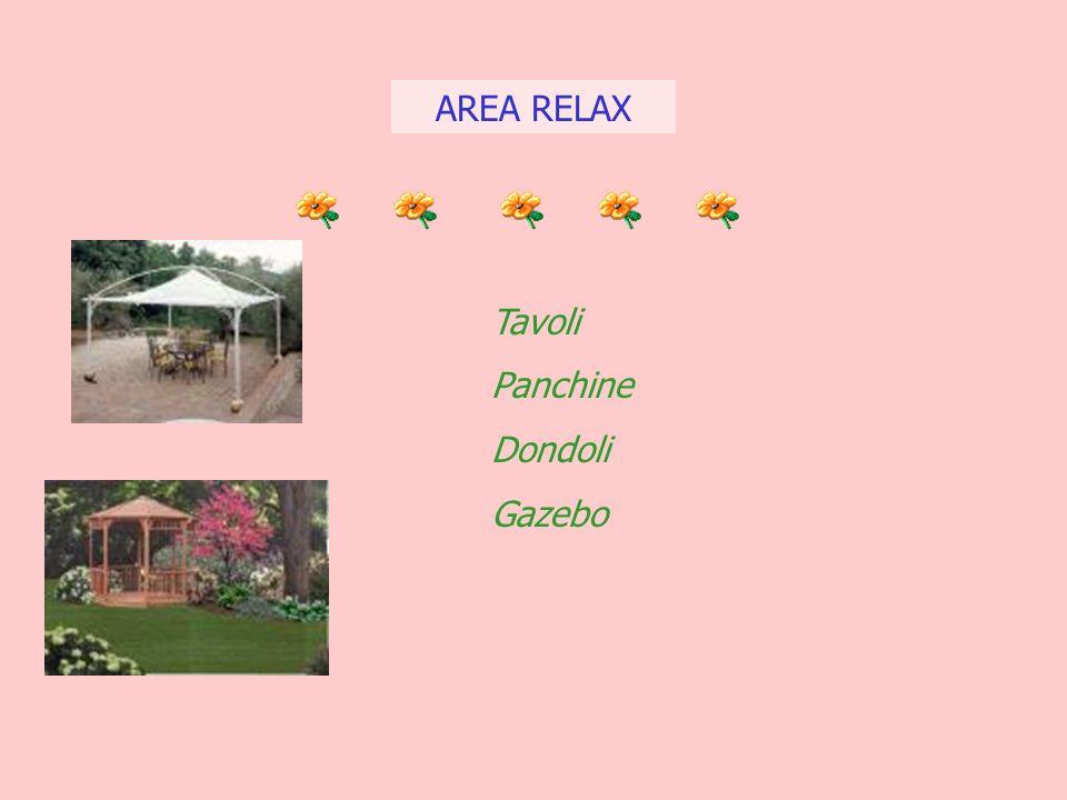 AREA RELAX Tavoli Panchine Dondoli Gazebo