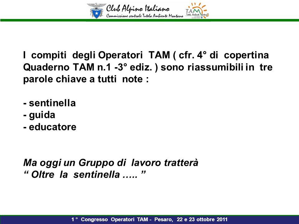 I compiti degli Operatori TAM ( cfr.4° di copertina Quaderno TAM n.1 -3° ediz.