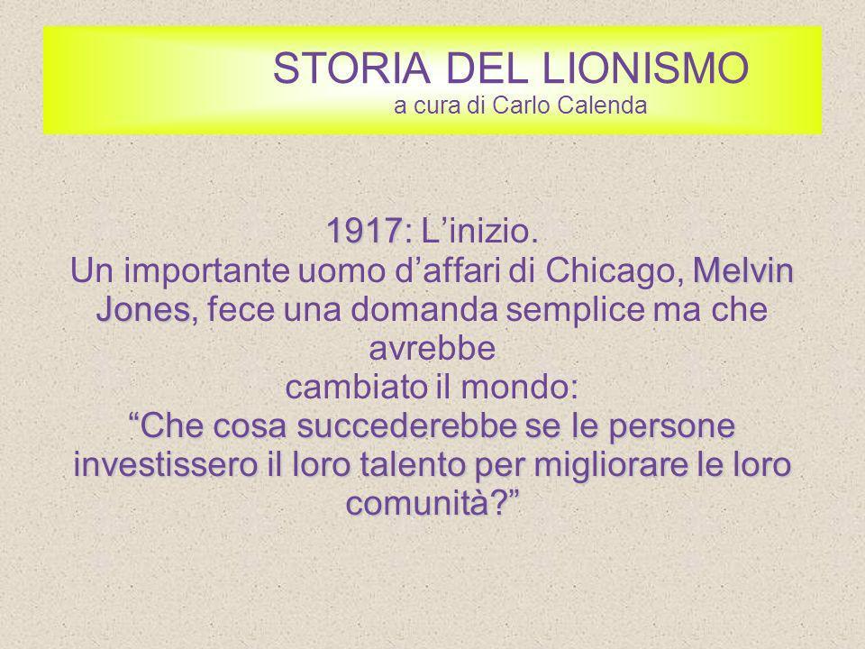 STORIA DEL LIONISMO 1920 1920: Lespansione a livello Internazionale.