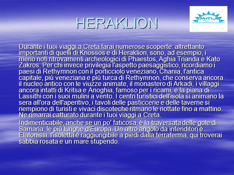 HERAKLION Durante i tuoi viaggi a Creta farai numerose scoperte: altrettanto importanti di quelli di Knossos e di Heraklion, sono, ad esempio, i meno noti ritrovamenti archeologici di Phaestos, Aghia Trianda e Kato Zakros.