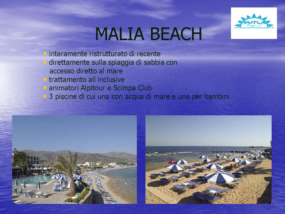 MALIA BEACH interamente ristrutturato di recente direttamente sulla spiaggia di sabbia con accesso diretto al mare trattamento all inclusive animatori Alpitour e Scimpa Club 3 piscine di cui una con acqua di mare e una per bambini