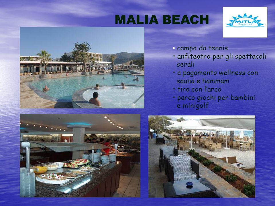 MALIA BEACH campo da tennis anfiteatro per gli spettacoli serali a pagamento wellness con sauna e hammam tiro con larco parco giochi per bambini e minigolf