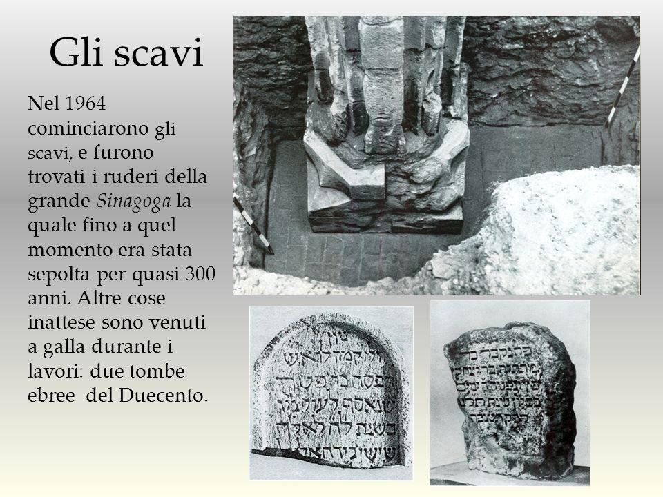 Nel 1964 cominciarono gli scavi, e furono trovati i ruderi della grande Sinagoga la quale fino a quel momento era stata sepolta per quasi 300 anni. Al