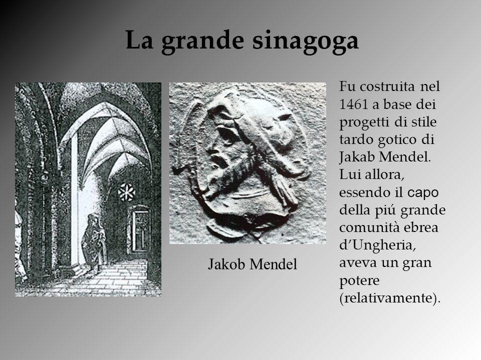 Fu costruita nel 1461 a base dei progetti di stile tardo gotico di Jakab Mendel. Lui allora, essendo il capo della piú grande comunità ebrea dUngheria