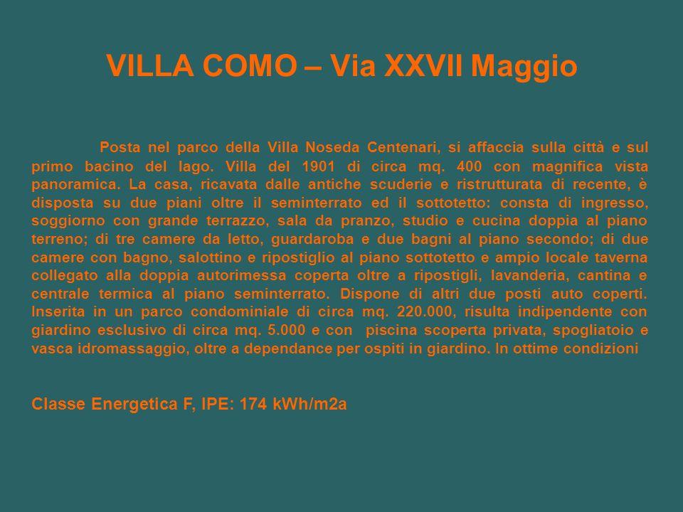 VILLA COMO – Via XXVII Maggio Posta nel parco della Villa Noseda Centenari, si affaccia sulla città e sul primo bacino del lago.