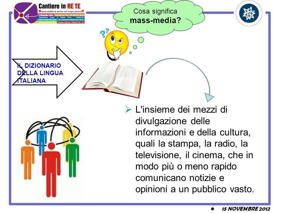 L insieme dei mezzi di divulgazione delle informazioni e della cultura, quali la stampa, la radio, la televisione, il cinema, che in modo più o meno rapido comunicano notizie e opinioni a un pubblico vasto.