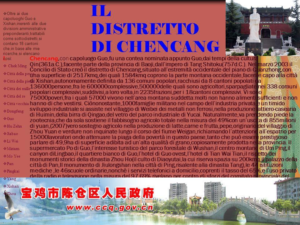 22/04/2014 Antonio Celeri12 IL DISTRETTO DI CHENCANG I.Chencang, con capoluogo Guo,fu una contea nominata appunto Guo,dai tempi della cultura Qin(361a.C.),facente parte della provincia di Baoji,dallimpero di Tang Shitoku(757d.C.).