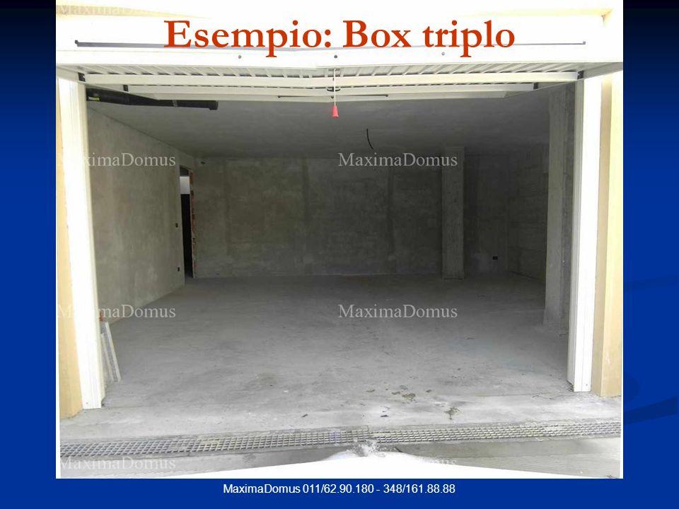 MaximaDomus 011/62.90.180 - 348/161.88.88 Esempio: Box triplo