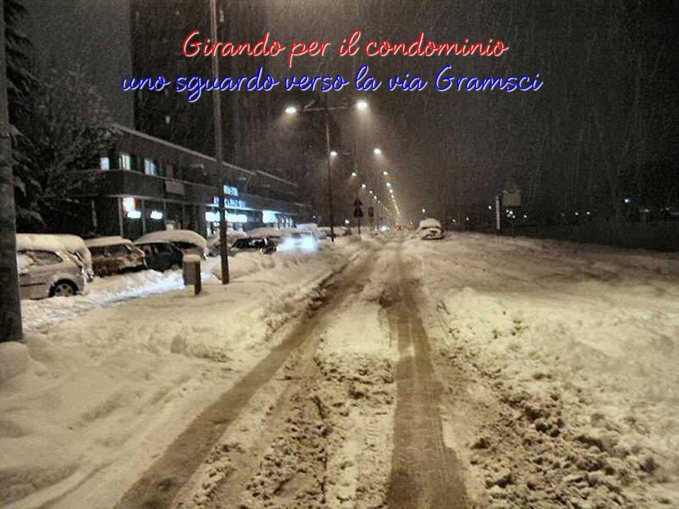 Nella notte tra il 26 e 27 Gennaio 2006 Nella notte tra il 26 e 27 Gennaio 2006 Nella via Gramsci Verso casa