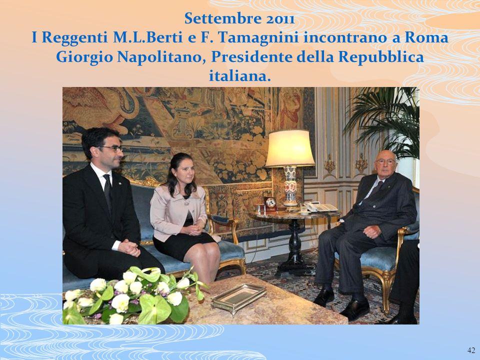 42 Settembre 2011 I Reggenti M.L.Berti e F. Tamagnini incontrano a Roma Giorgio Napolitano, Presidente della Repubblica italiana.