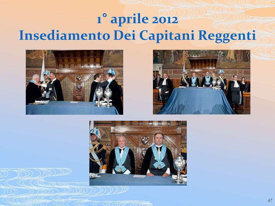 47 1° aprile 2012 Insediamento Dei Capitani Reggenti