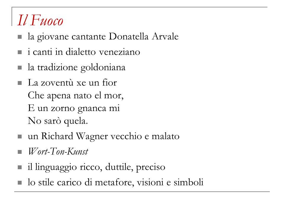 Il Fuoco la giovane cantante Donatella Arvale i canti in dialetto veneziano la tradizione goldoniana La zoventù xe un fior Che apena nato el mor, E un