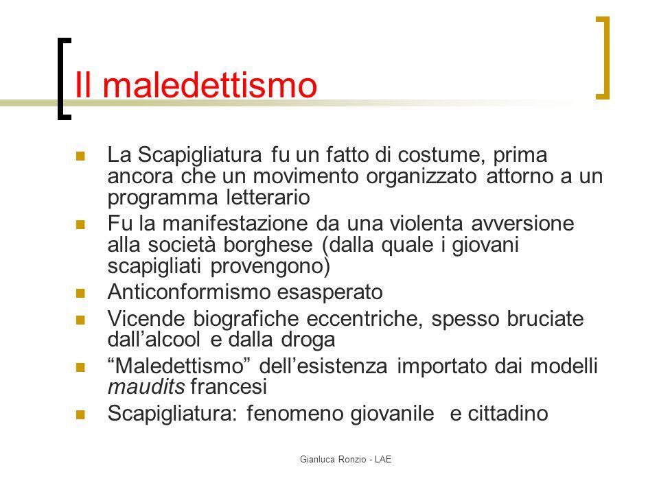 Gianluca Ronzio - LAE Il maledettismo La Scapigliatura fu un fatto di costume, prima ancora che un movimento organizzato attorno a un programma letter