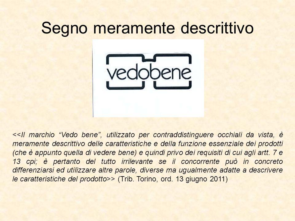 Segno meramente descrittivo > (Trib. Torino, ord. 13 giugno 2011)