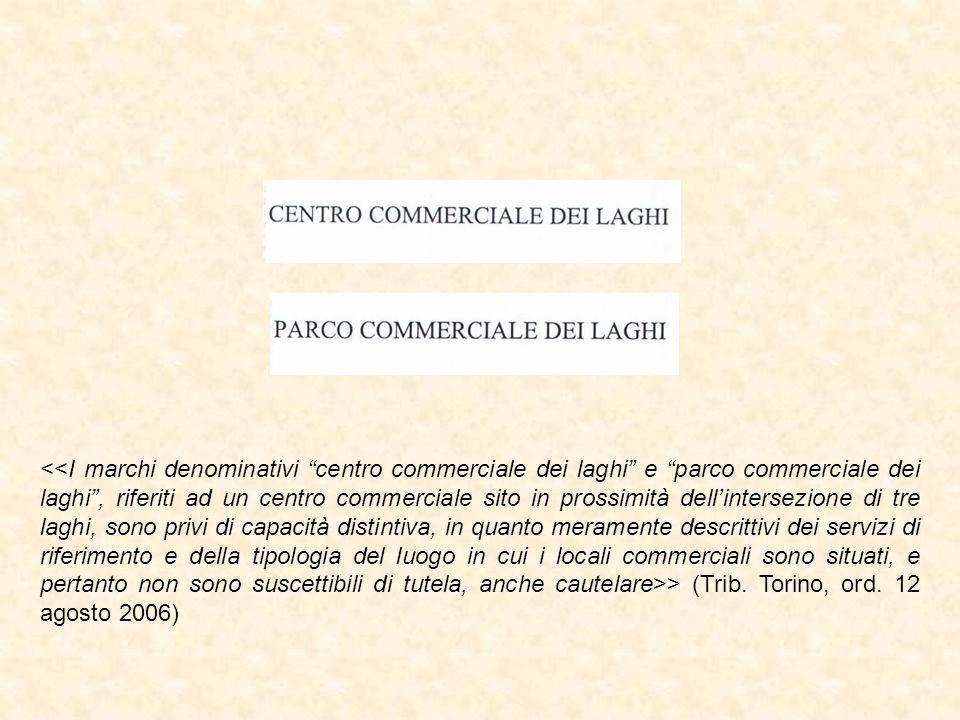 > (Trib. Torino, ord. 12 agosto 2006)