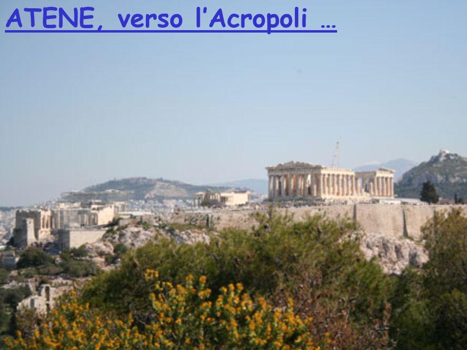ATENE, verso lAcropoli …