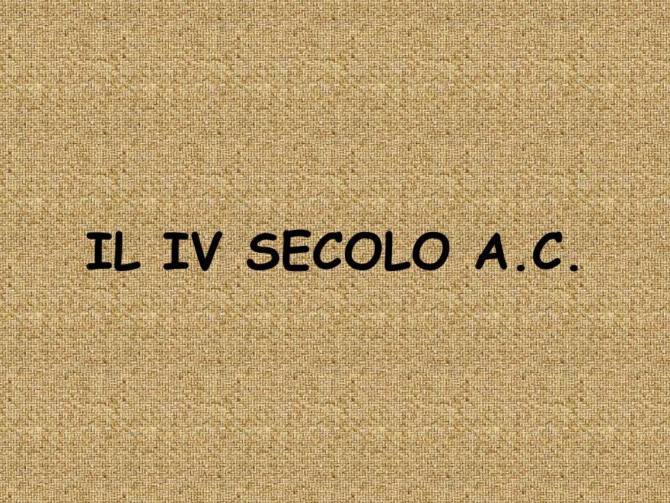 IL IV SECOLO A.C.