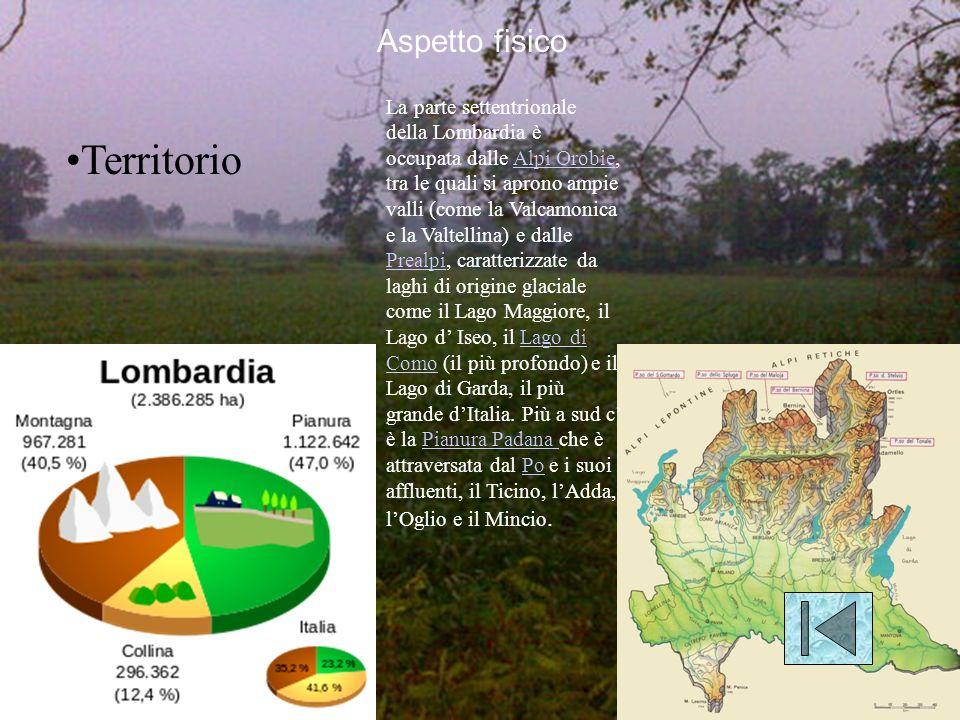 Aspetto fisico Territorio La parte settentrionale della Lombardia è occupata dalle Alpi Orobie, tra le quali si aprono ampie valli (come la Valcamonica e la Valtellina) e dalle Prealpi, caratterizzate da laghi di origine glaciale come il Lago Maggiore, il Lago d Iseo, il Lago di Como (il più profondo) e il Lago di Garda, il più grande dItalia.