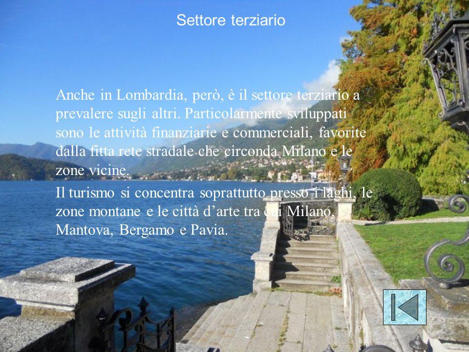 Anche in Lombardia, però, è il settore terziario a prevalere sugli altri.