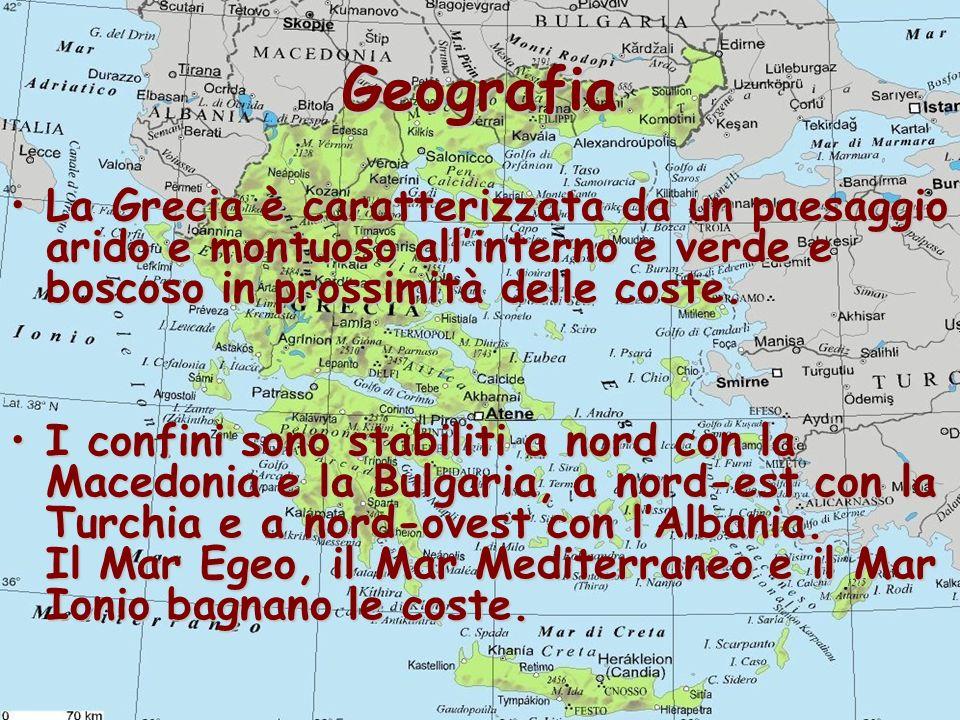 Geografia La Grecia è caratterizzata da un paesaggio arido e montuoso allinterno e verde e boscoso in prossimità delle coste.La Grecia è caratterizzat