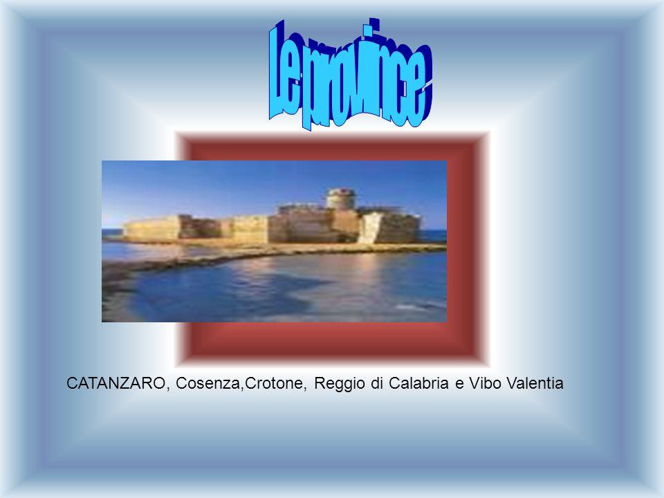 CATANZARO, Cosenza,Crotone, Reggio di Calabria e Vibo Valentia
