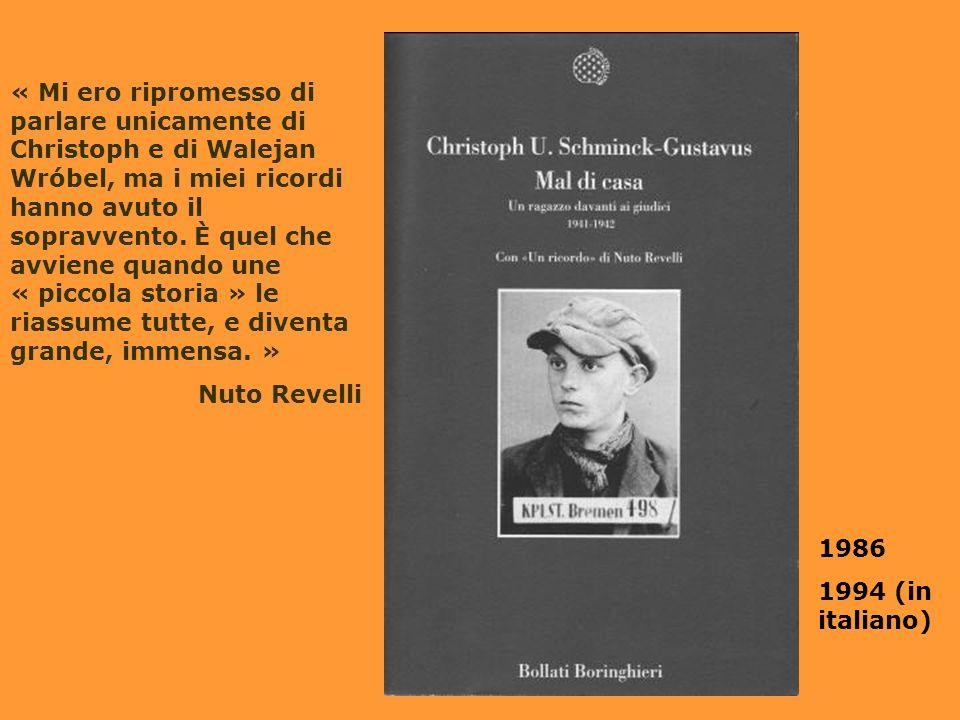 1986 1994 (in italiano) « Mi ero ripromesso di parlare unicamente di Christoph e di Walejan Wróbel, ma i miei ricordi hanno avuto il sopravvento.