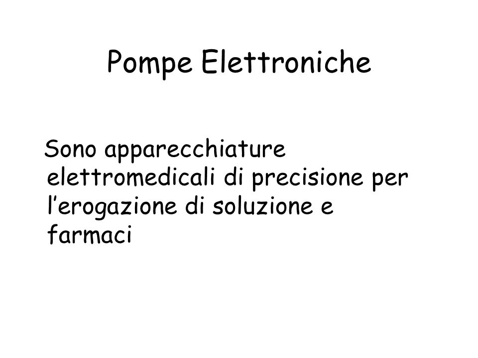 Pompe Elastomeriche Svantaggi flusso non modificabile minor precisione assenza di allarmi costi
