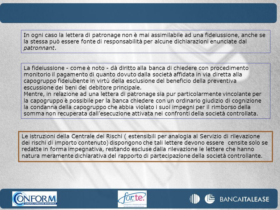 Le istruzioni della Centrale dei Rischi ( estensibili per analogia al Servizio di rilevazione dei rischi di importo contenuto) dispongono che tali let