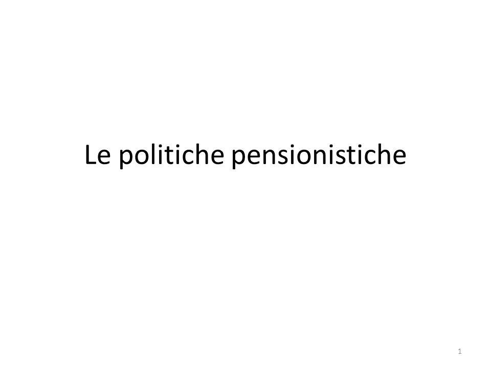 Le politiche pensionistiche 1
