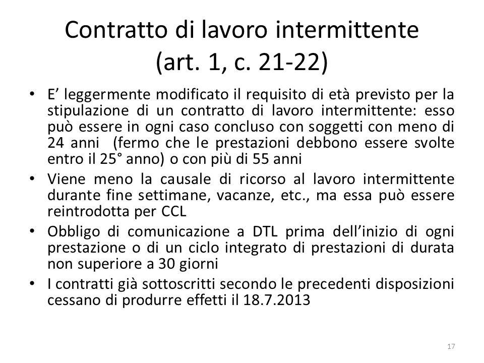 Contratto di lavoro intermittente (art. 1, c. 21-22) E leggermente modificato il requisito di età previsto per la stipulazione di un contratto di lavo