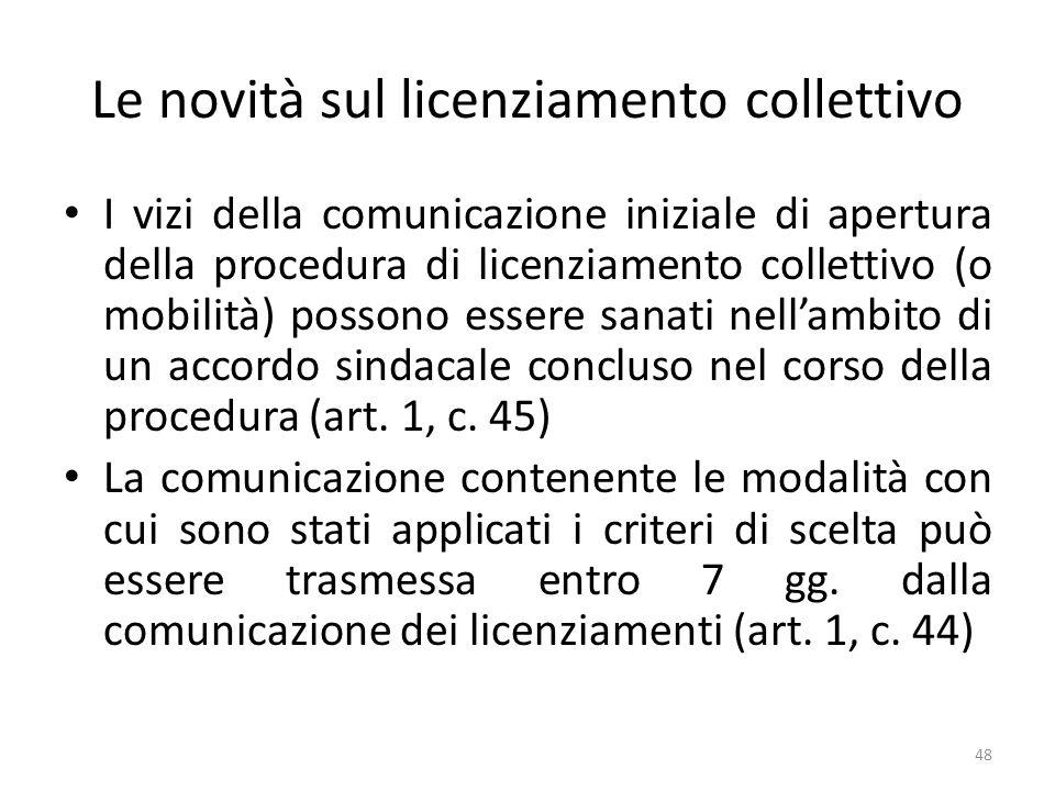 Le novità sul licenziamento collettivo I vizi della comunicazione iniziale di apertura della procedura di licenziamento collettivo (o mobilità) posson