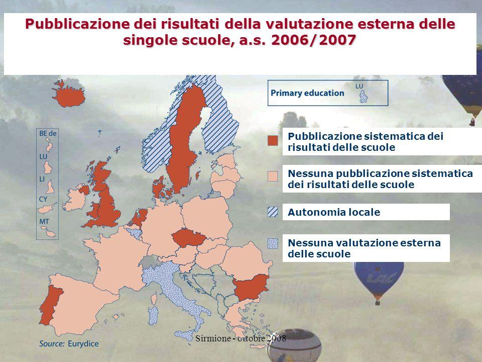 Sirmione - ottobre 2008 Pubblicazione dei risultati della valutazione esterna delle singole scuole, a.s.