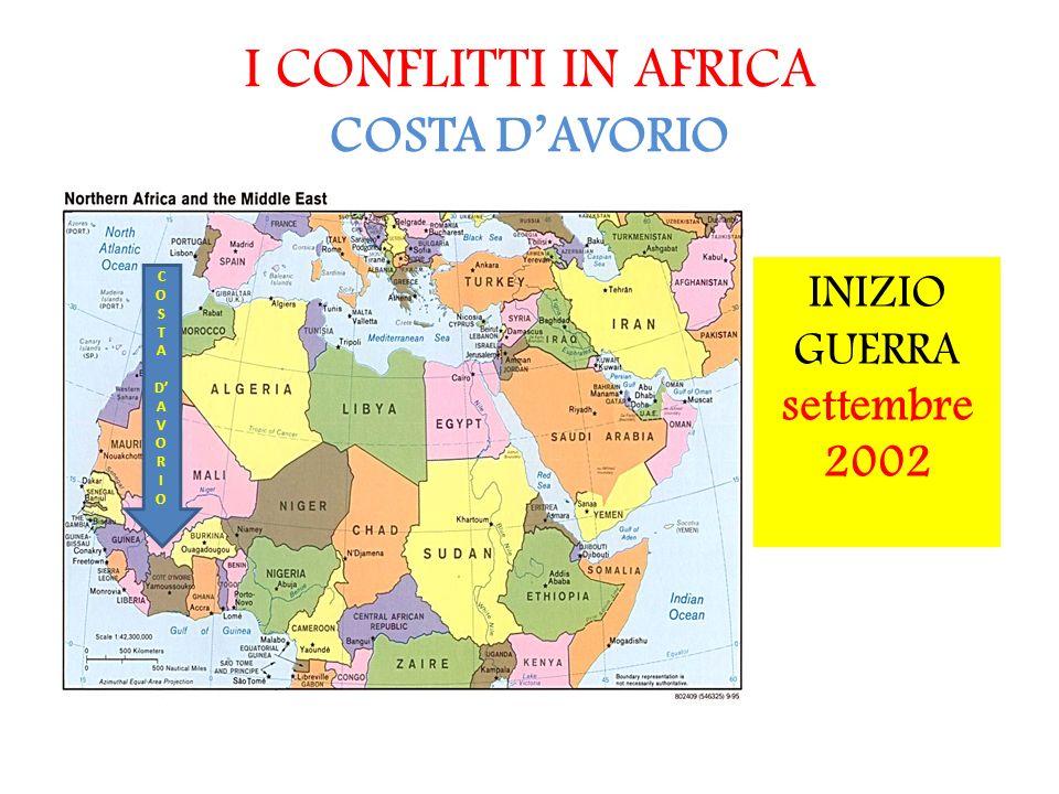 I CONFLITTI IN AFRICA COSTA DAVORIO COSTADAVORIOCOSTADAVORIO INIZIO GUERRA settembre 2002