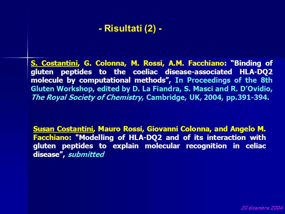 - Risultati (2) - S. Costantini, G. Colonna, M. Rossi, A.M. Facchiano: Binding of gluten peptides to the coeliac disease-associated HLA-DQ2 molecule b