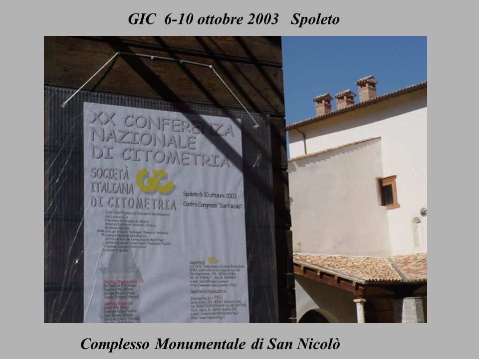 GIC ottobre 2003 Spoleto GIC 6-10 ottobre 2003 Spoleto Complesso Monumentale di San Nicolò