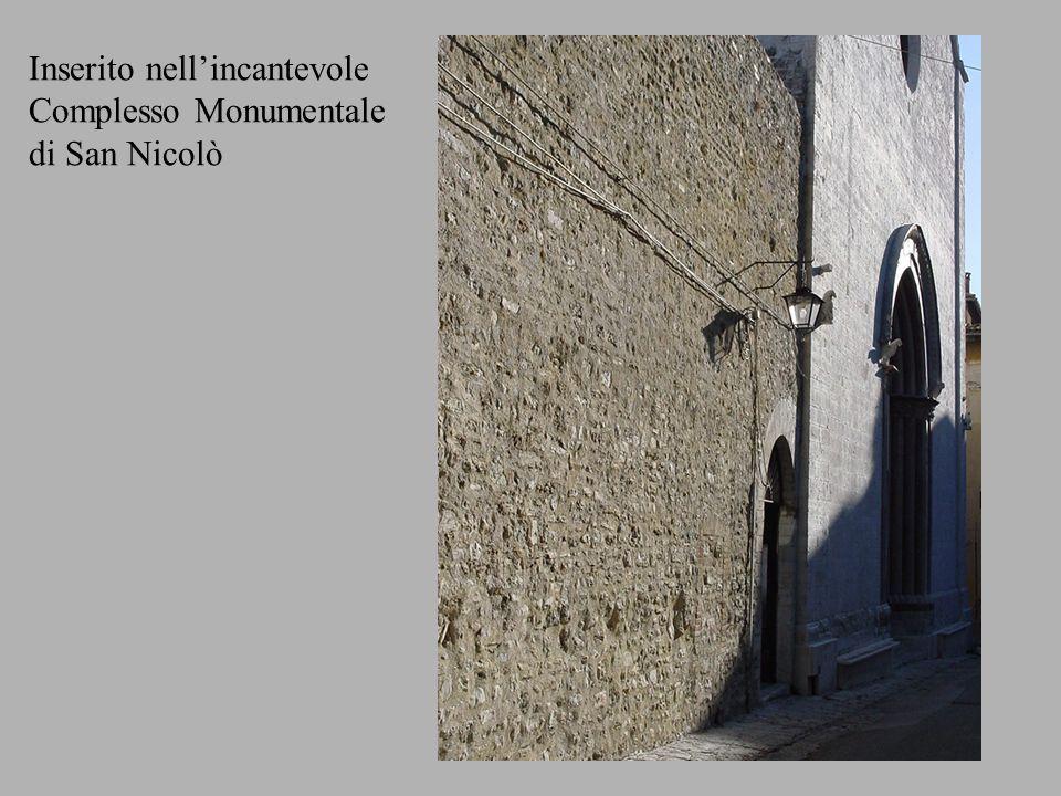 Inserito nellincantevole Complesso Monumentale di San Nicolò