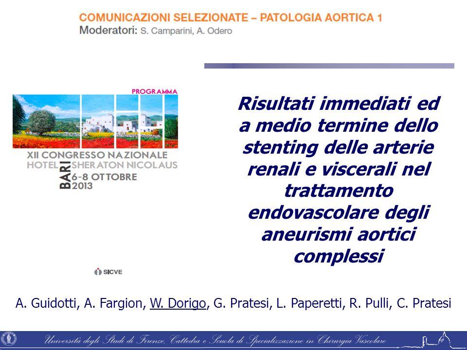 Università degli Studi di Firenze, Cattedra e Scuola di Specializzazione in Chirurgia Vascolare Risultati immediati ed a medio termine dello stenting