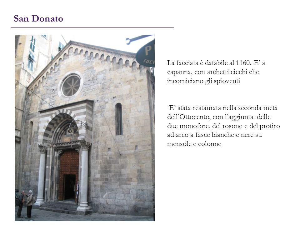 San Donato La facciata è databile al 1160. E a capanna, con archetti ciechi che incorniciano gli spioventi E stata restaurata nella seconda metà dellO