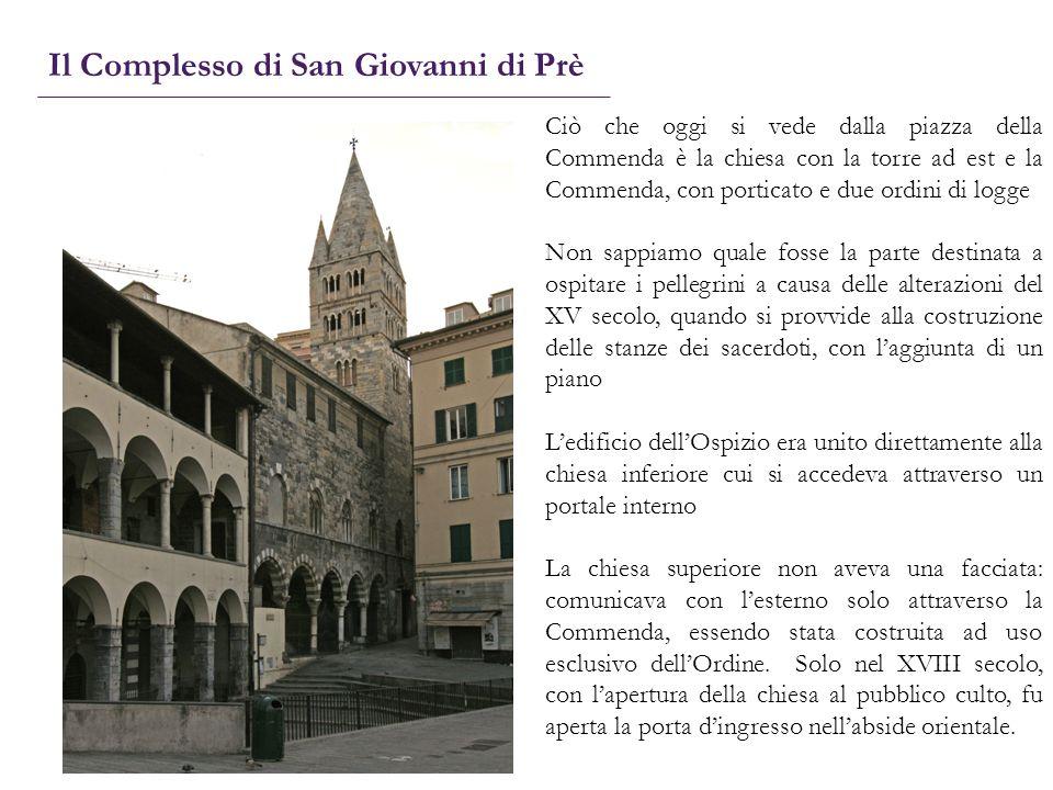 Ciò che oggi si vede dalla piazza della Commenda è la chiesa con la torre ad est e la Commenda, con porticato e due ordini di logge Non sappiamo quale