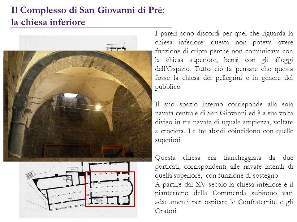 I pareri sono discordi per quel che riguarda la chiesa inferiore: questa non poteva avere funzione di cripta perché non comunicava con la chiesa super