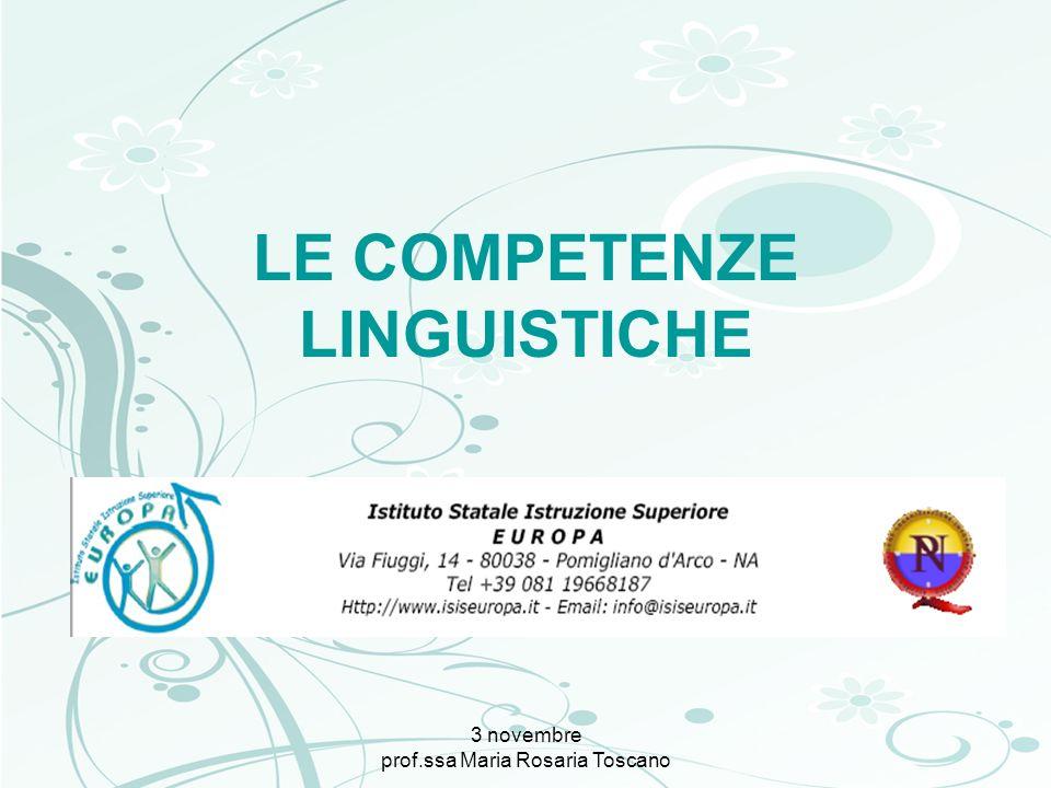 3 novembre prof.ssa Maria Rosaria Toscano Conoscenze, capacità, competenze: verso la chiarificazione dei concetti