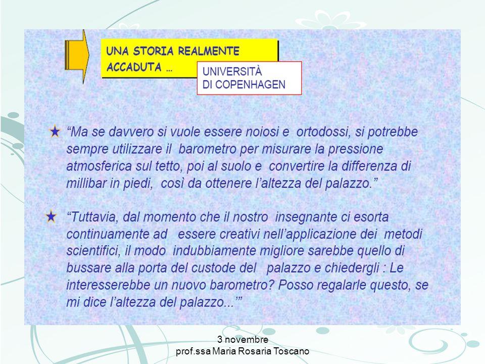 3 novembre prof.ssa Maria Rosaria Toscano Il vero nodo delle questioni del formare è rappresentato dalle questioni dellapprendere.