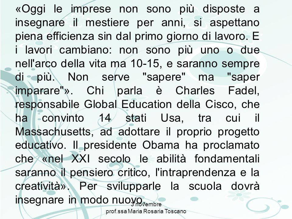 3 novembre prof.ssa Maria Rosaria Toscano «Oggi le imprese non sono più disposte a insegnare il mestiere per anni, si aspettano piena efficienza sin d