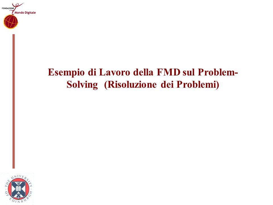 Esempio di Lavoro della FMD sul Problem- Solving (Risoluzione dei Problemi)