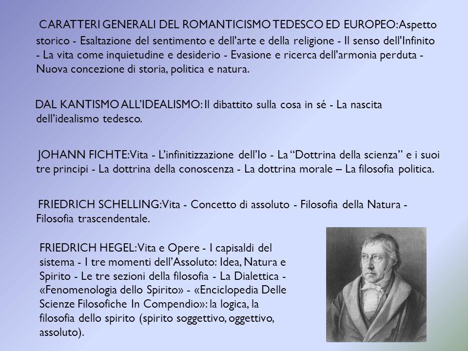 CARATTERI GENERALI DEL ROMANTICISMO TEDESCO ED EUROPEO: Aspetto storico - Esaltazione del sentimento e dell'arte e della religione - Il senso dell'Inf