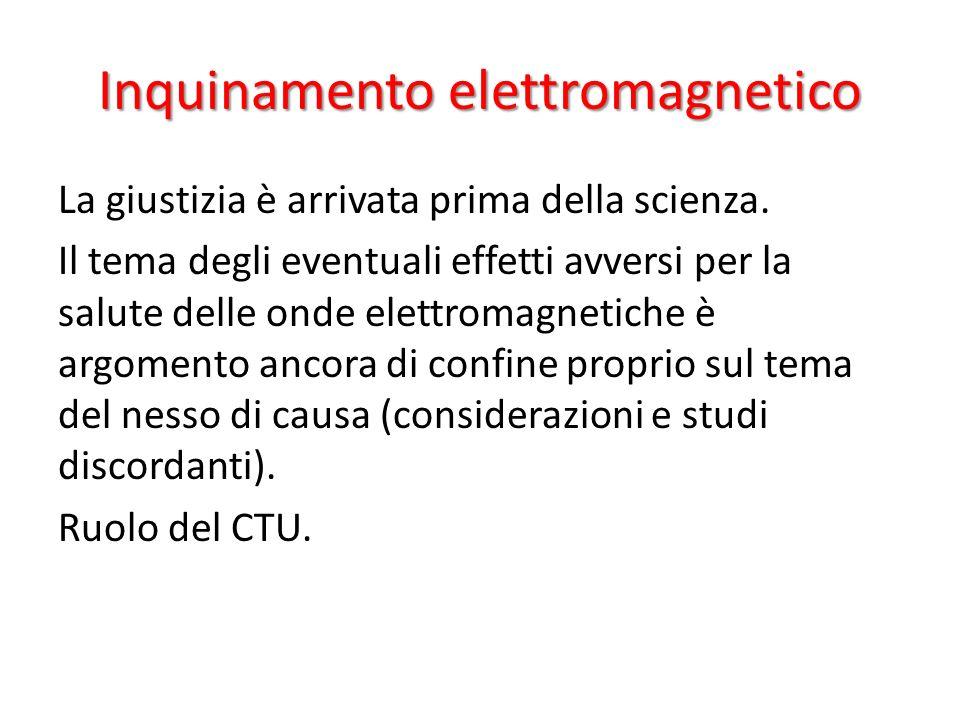 Inquinamento elettromagnetico La giustizia è arrivata prima della scienza. Il tema degli eventuali effetti avversi per la salute delle onde elettromag