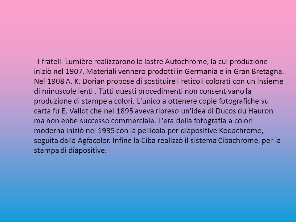 I fratelli Lumière realizzarono le lastre Autochrome, la cui produzione iniziò nel 1907.
