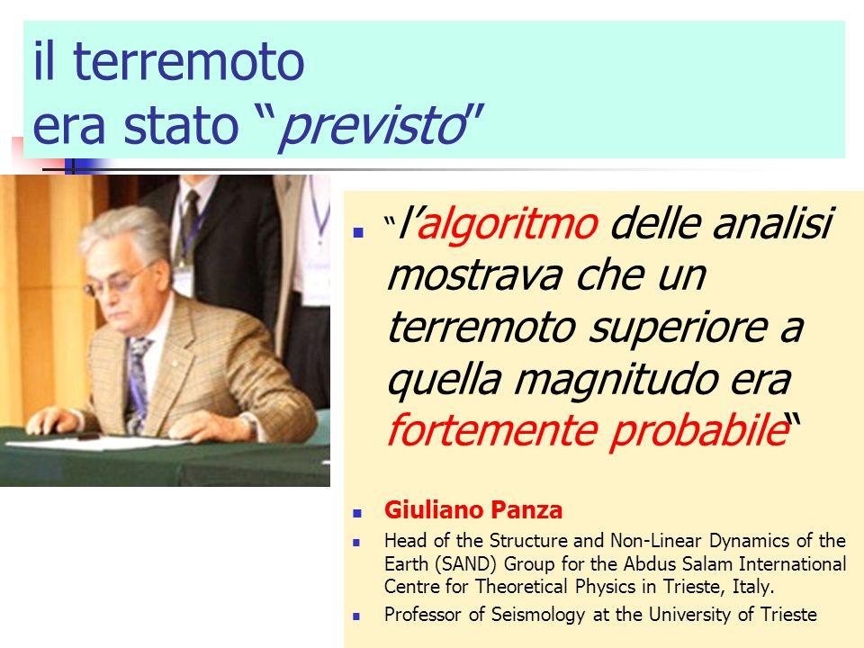 il terremoto era stato previsto lalgoritmo delle analisi mostrava che un terremoto superiore a quella magnitudo era fortemente probabile Giuliano Panz